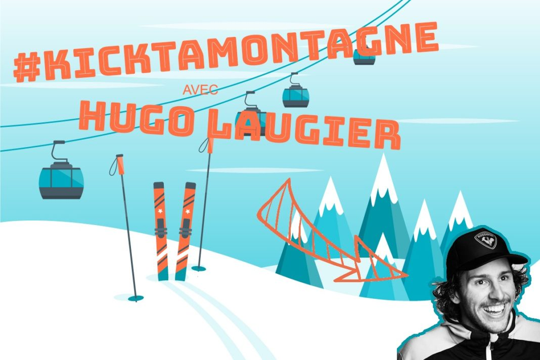 Hugo Laugier #kicktamontagne